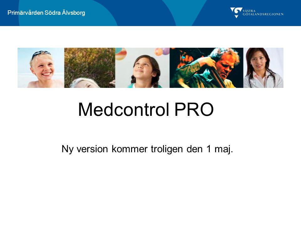 Medcontrol PRO Ny version kommer troligen den 1 maj.