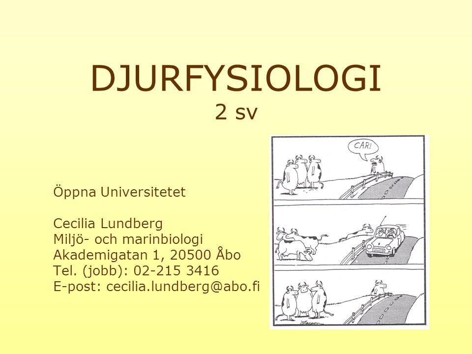DJURFYSIOLOGI 2 sv Öppna Universitetet Cecilia Lundberg