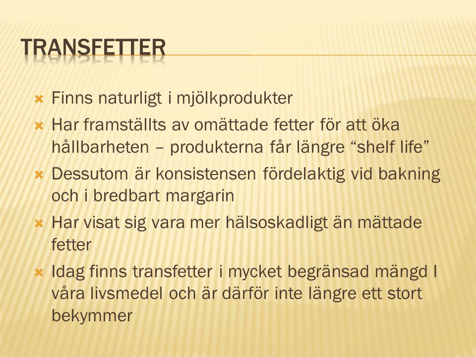 Transfetter Finns naturligt i mjölkprodukter