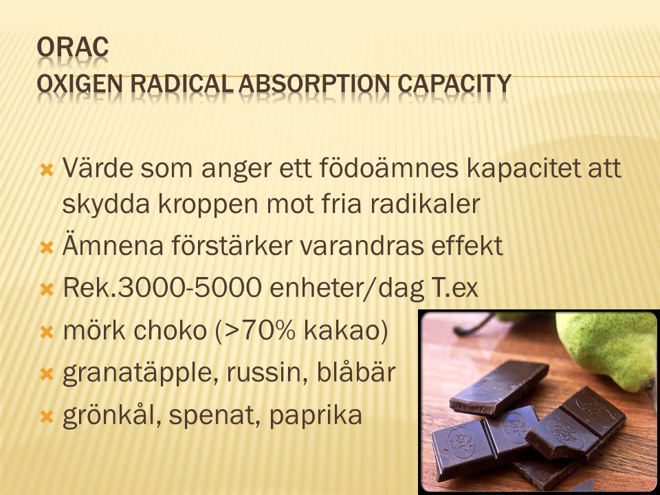 ORAC Oxigen Radical Absorption Capacity