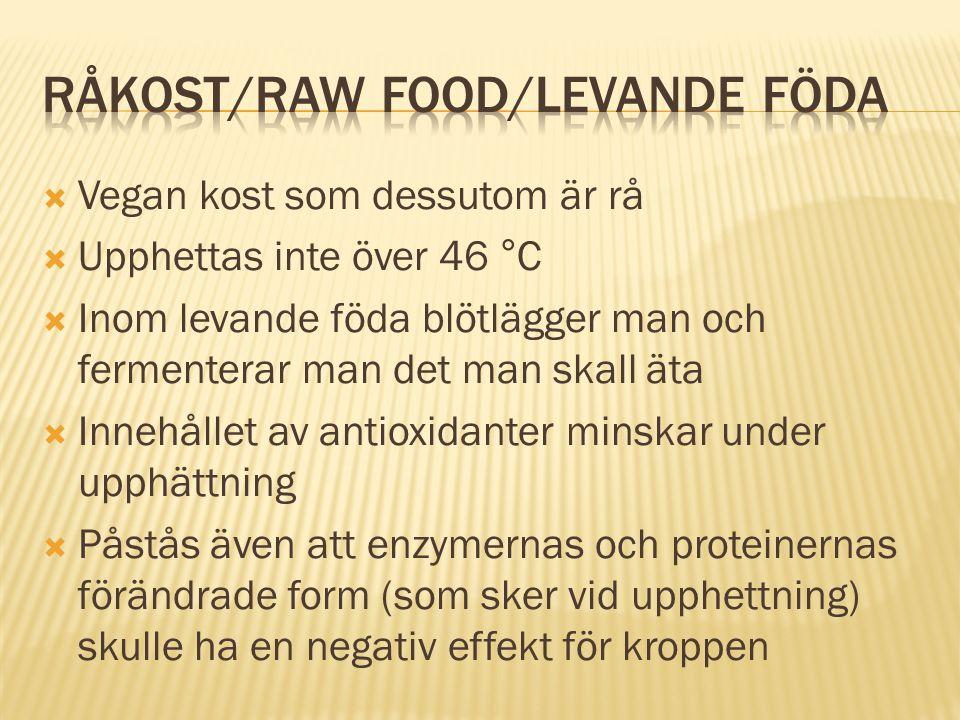 Råkost/Raw food/Levande föda
