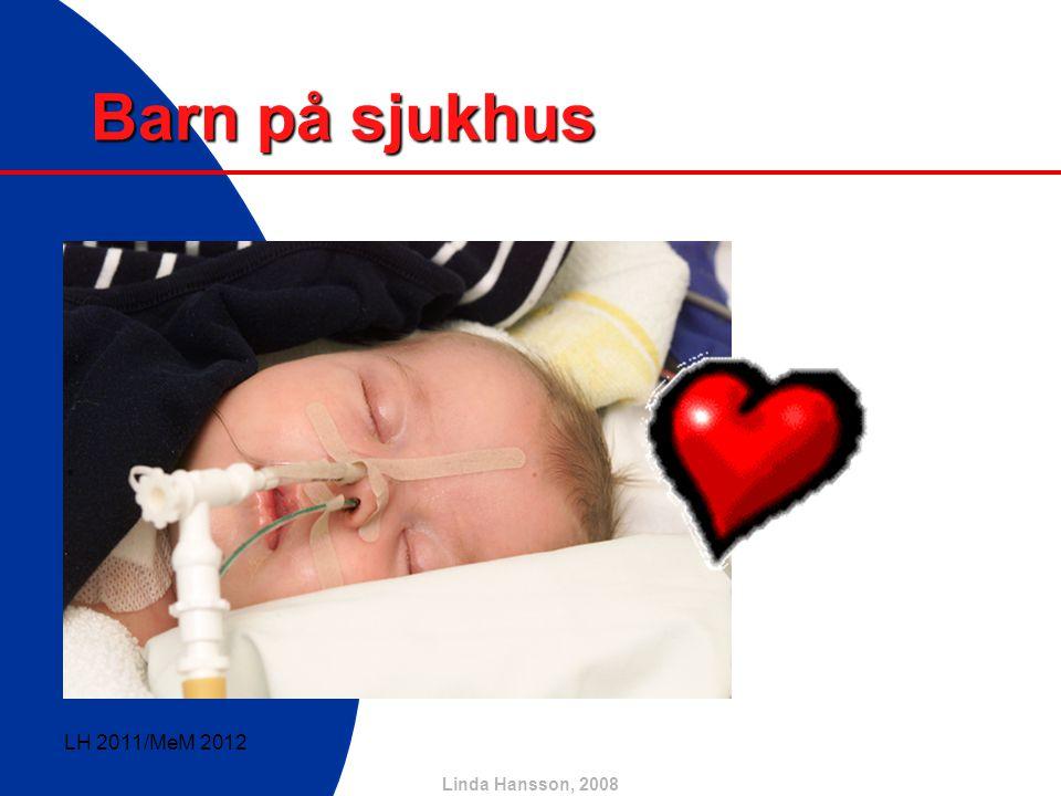 Barn på sjukhus LH 2011/MeM 2012