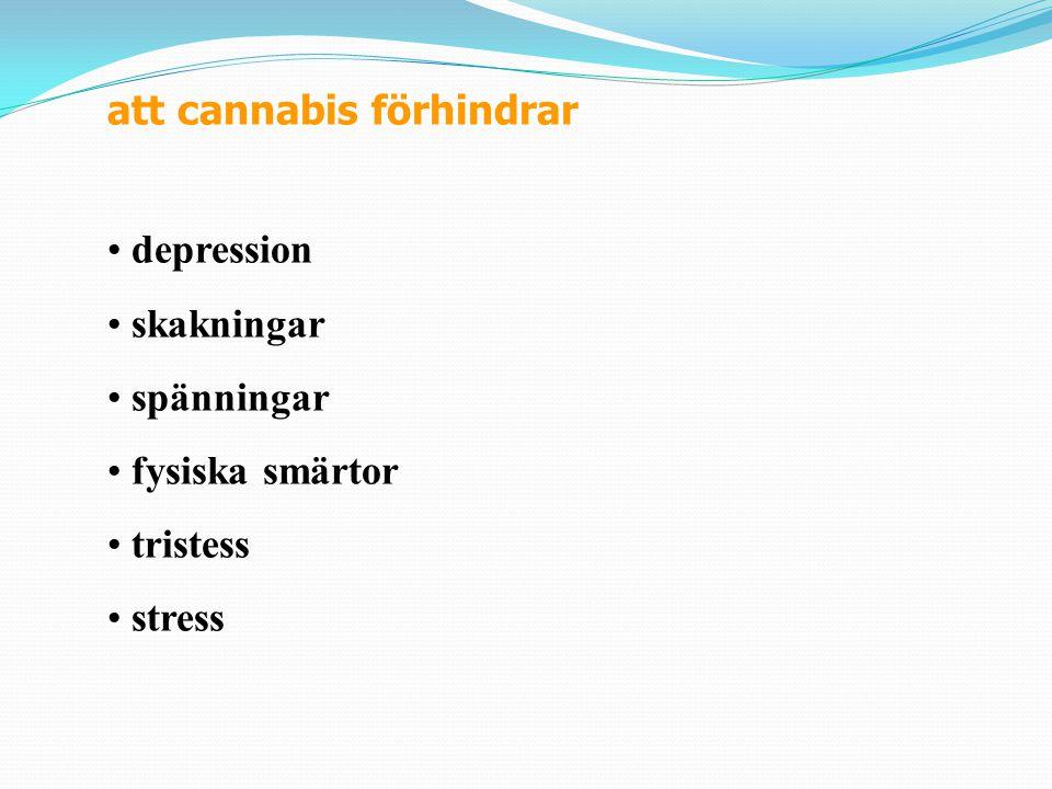 att cannabis förhindrar