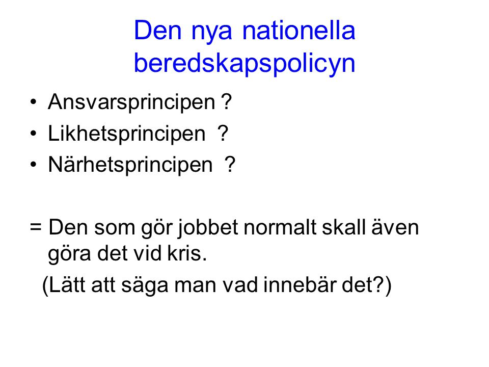 Den nya nationella beredskapspolicyn
