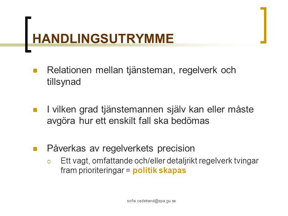 HANDLINGSUTRYMME Relationen mellan tjänsteman, regelverk och tillsynad