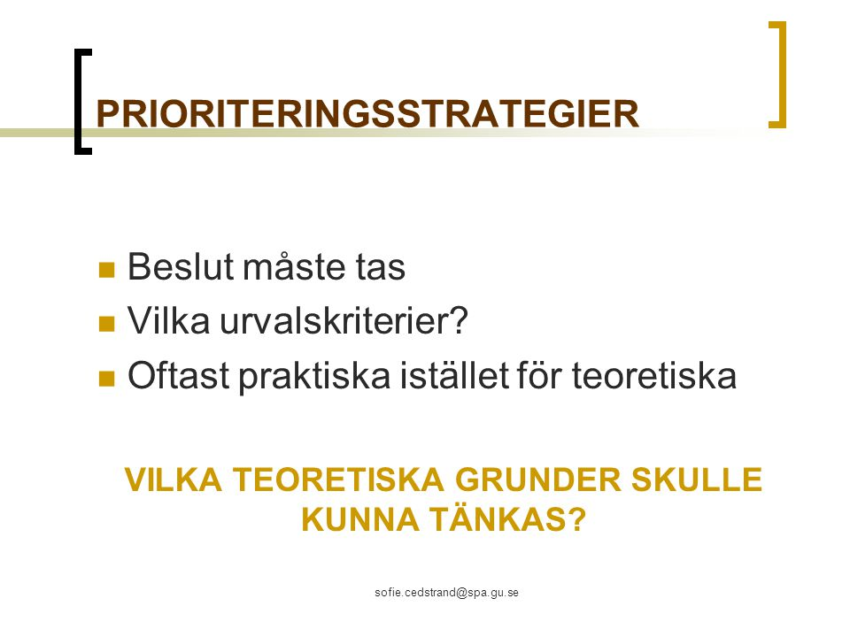 PRIORITERINGSSTRATEGIER