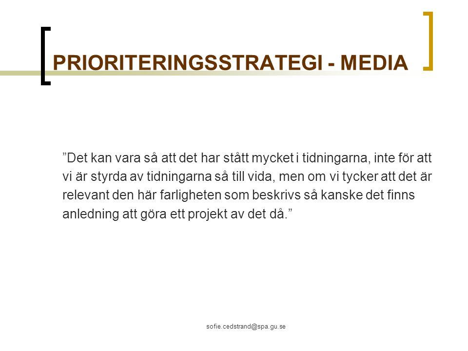 PRIORITERINGSSTRATEGI - MEDIA