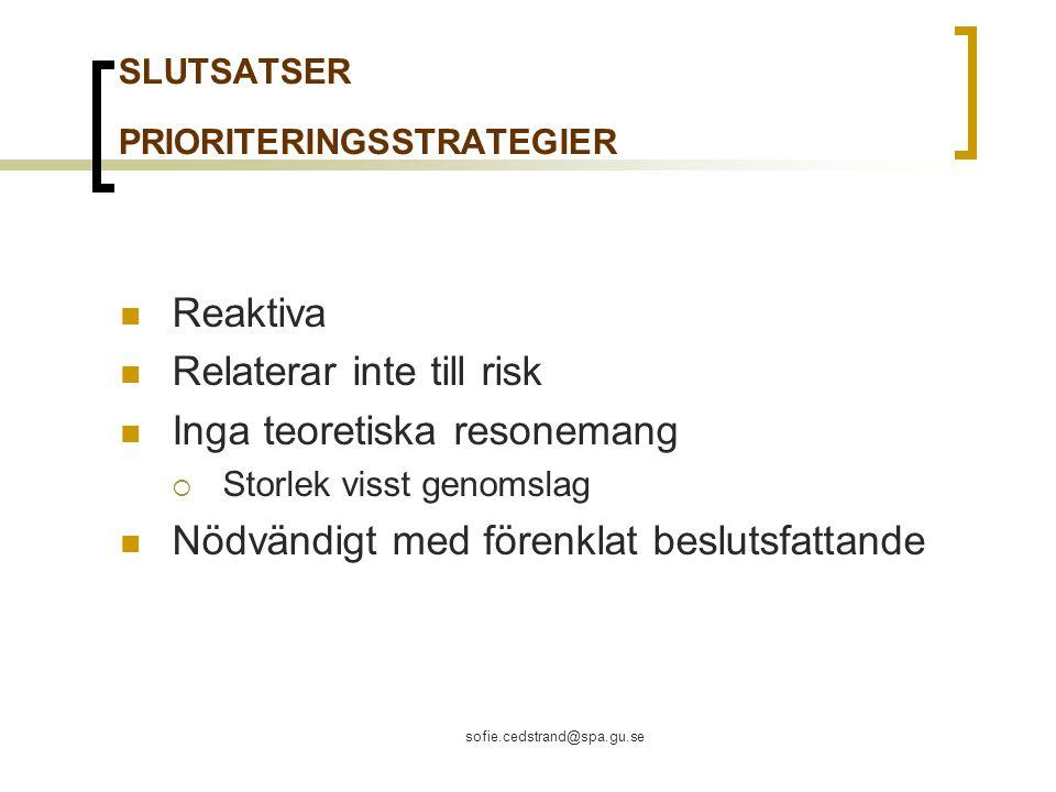 SLUTSATSER PRIORITERINGSSTRATEGIER