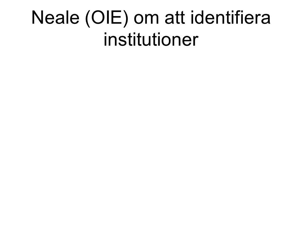 Neale (OIE) om att identifiera institutioner