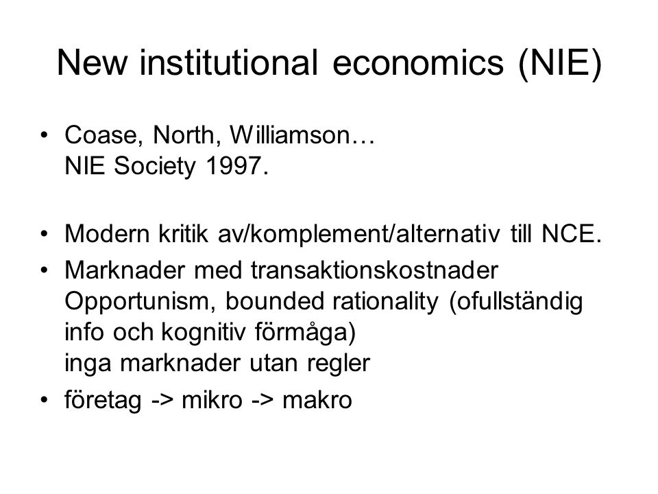 New institutional economics (NIE)