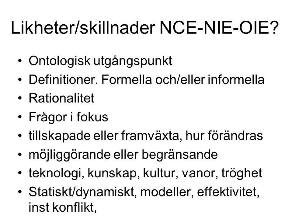 Likheter/skillnader NCE-NIE-OIE