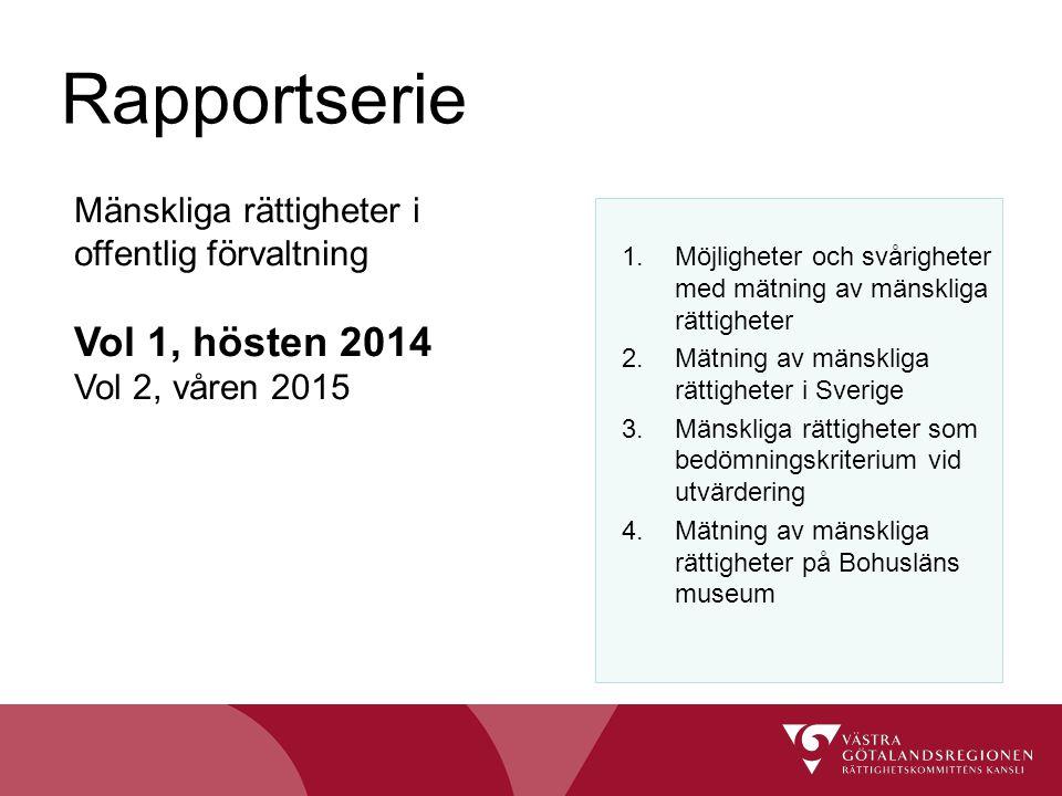 Rapportserie Vol 1, hösten 2014