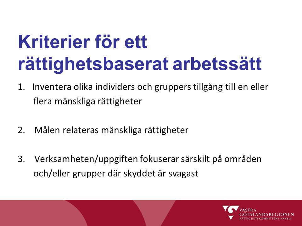 Kriterier för ett rättighetsbaserat arbetssätt