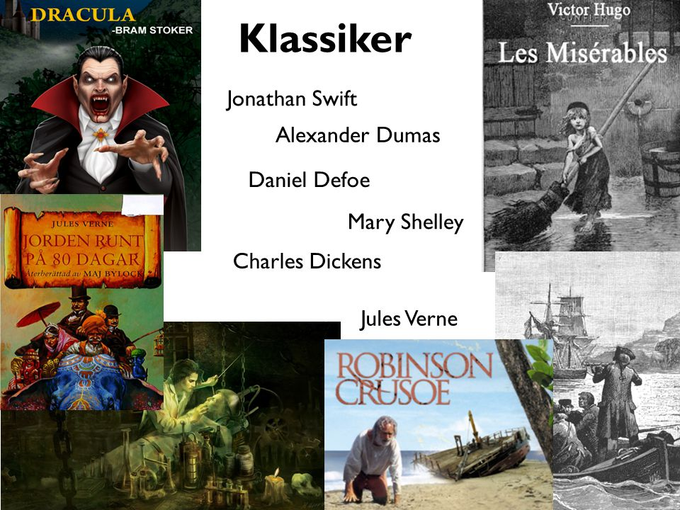Klassiker Jonathan Swift Alexander Dumas Daniel Defoe Mary Shelley