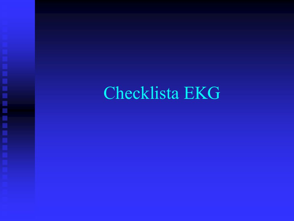 Checklista EKG