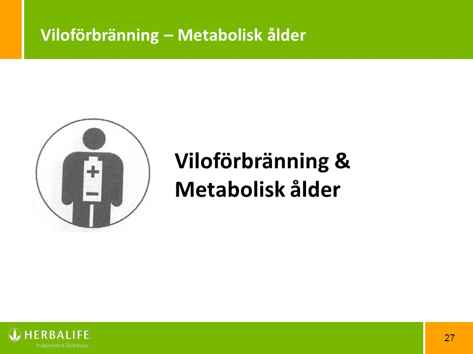 Viloförbränning & Metabolisk ålder