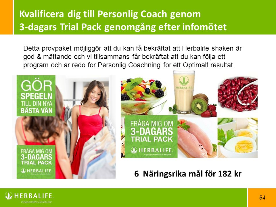 Kvalificera dig till Personlig Coach genom 3-dagars Trial Pack genomgång efter infomötet