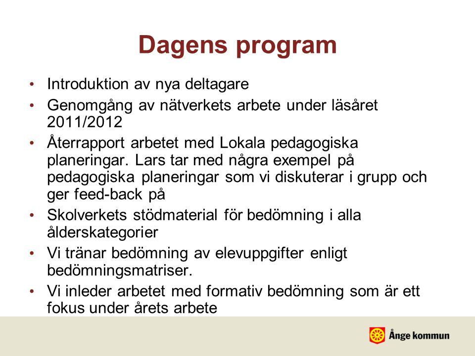 Dagens program Introduktion av nya deltagare