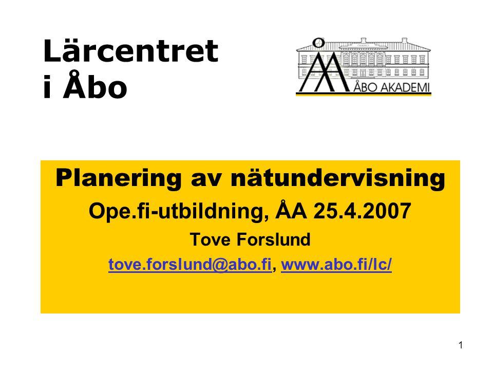 Lärcentret i Åbo Planering av nätundervisning