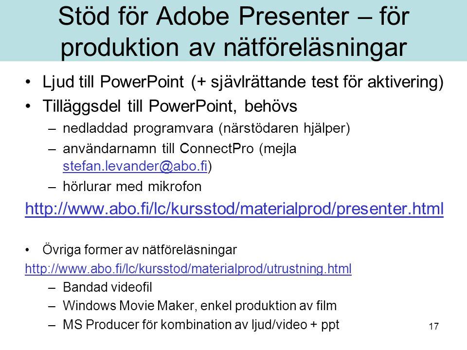Stöd för Adobe Presenter – för produktion av nätföreläsningar