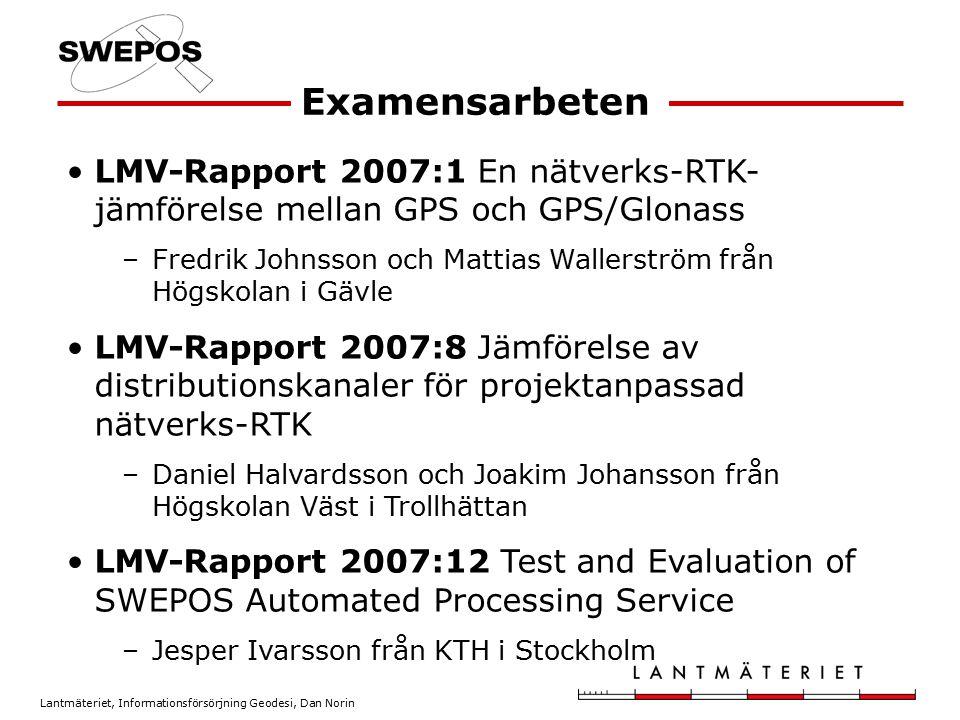 Examensarbeten LMV-Rapport 2007:1 En nätverks-RTK-jämförelse mellan GPS och GPS/Glonass.