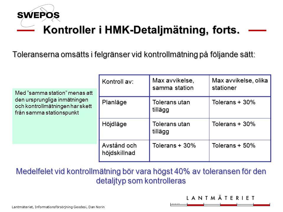Kontroller i HMK-Detaljmätning, forts.