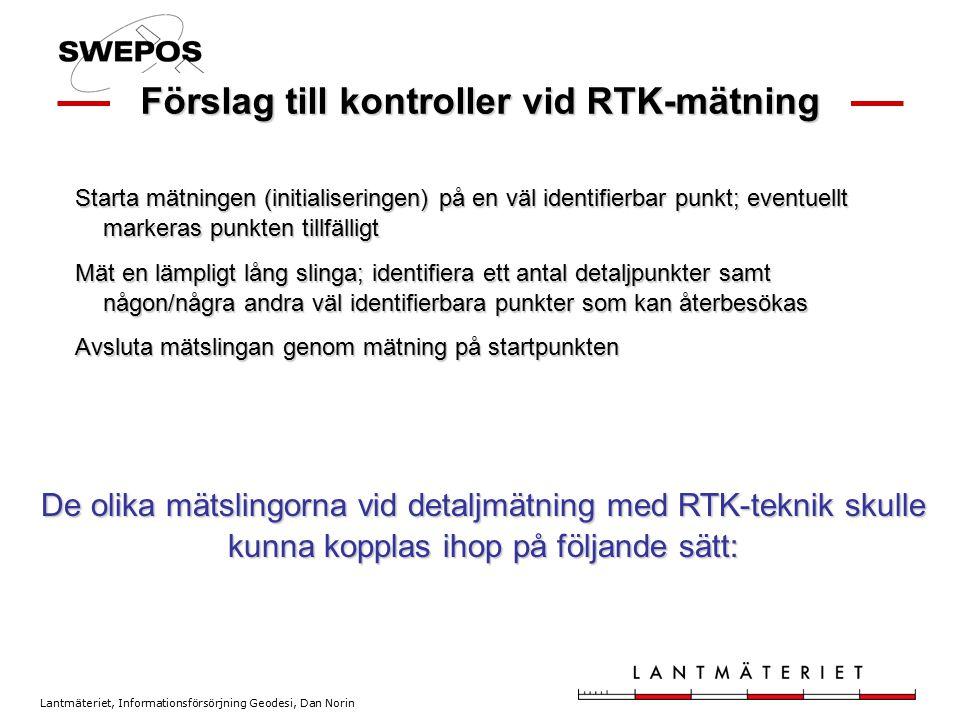 Förslag till kontroller vid RTK-mätning
