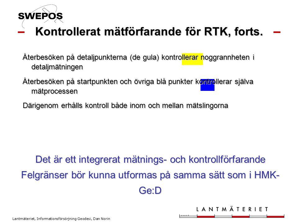 Kontrollerat mätförfarande för RTK, forts.