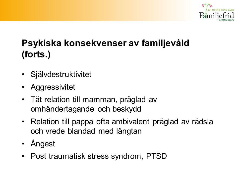 Psykiska konsekvenser av familjevåld (forts.)