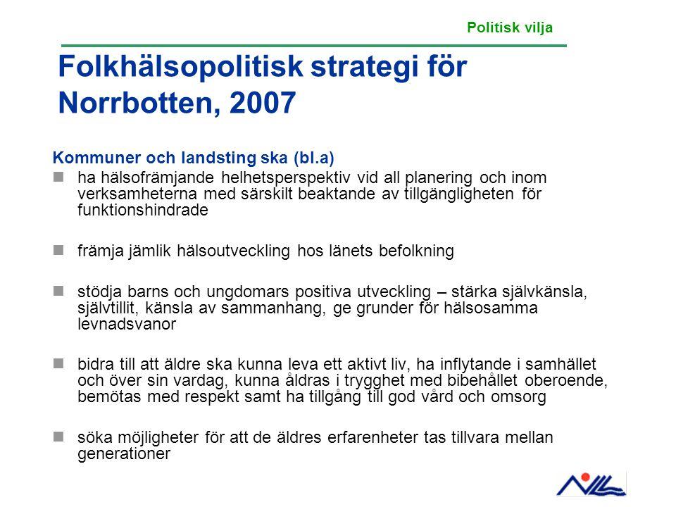 Folkhälsopolitisk strategi för Norrbotten, 2007
