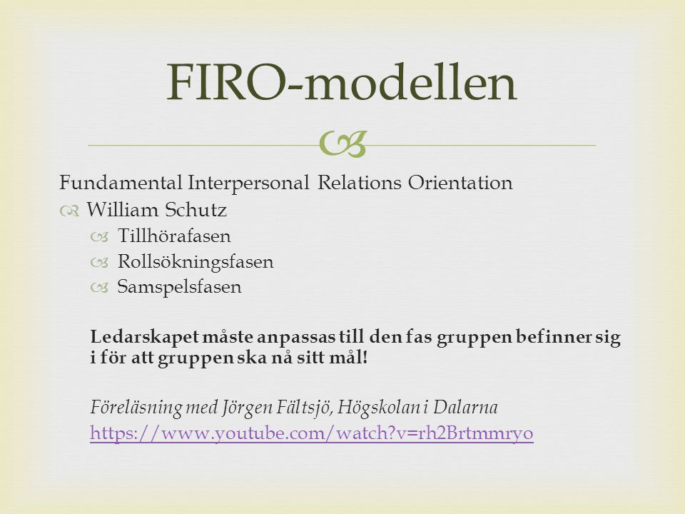 FIRO-modellen Fundamental Interpersonal Relations Orientation