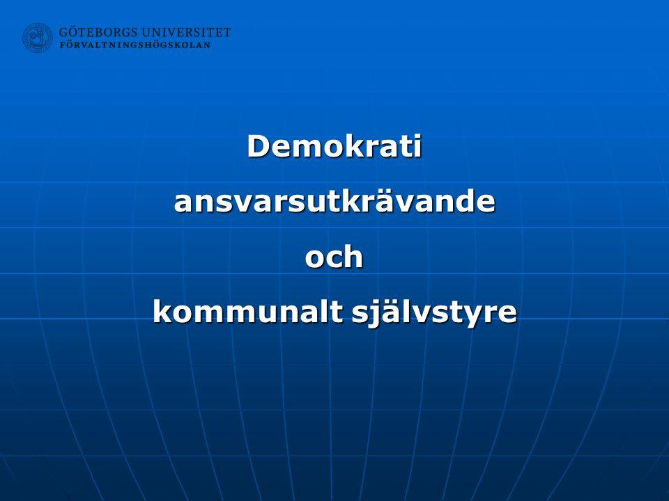 Demokrati ansvarsutkrävande och kommunalt självstyre