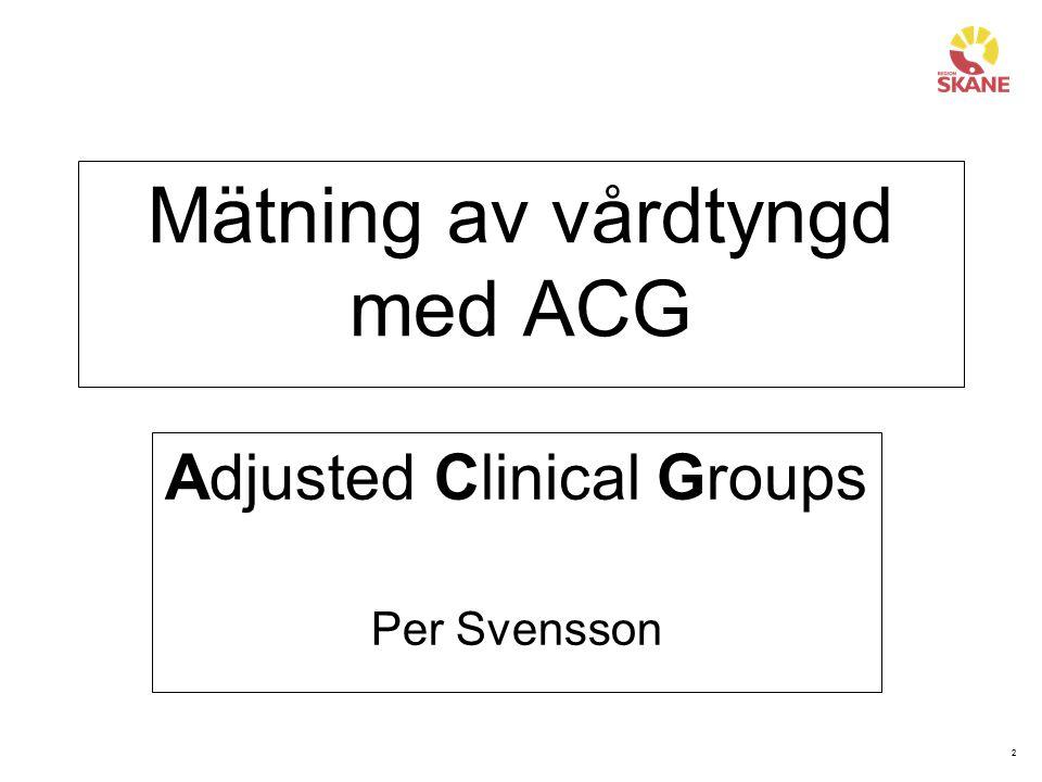 Mätning av vårdtyngd med ACG