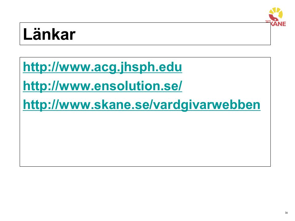 Länkar http://www.acg.jhsph.edu http://www.ensolution.se/