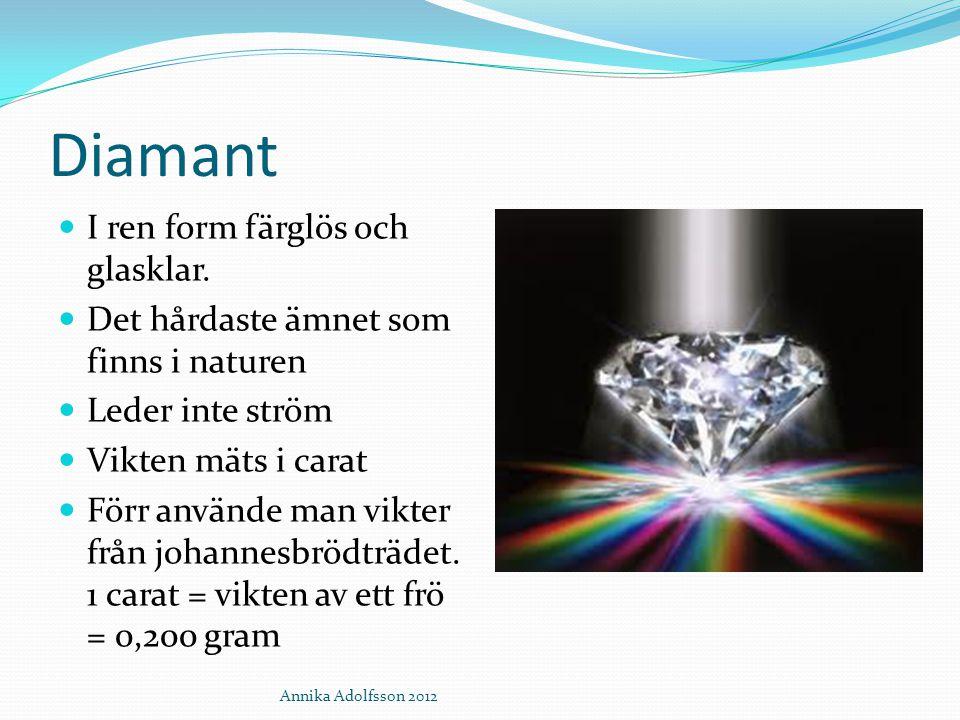 Diamant I ren form färglös och glasklar.