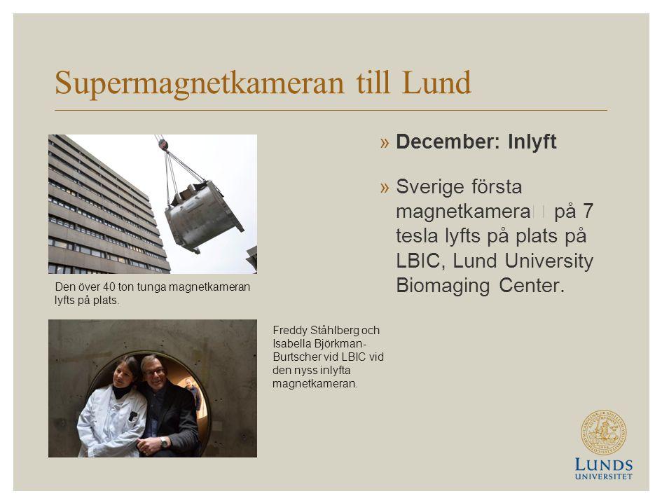 Supermagnetkameran till Lund