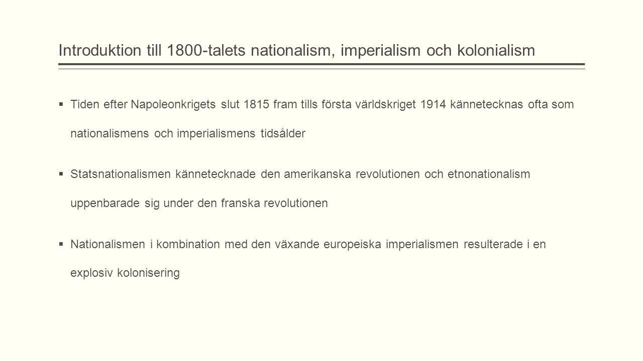 Introduktion till 1800-talets nationalism, imperialism och kolonialism
