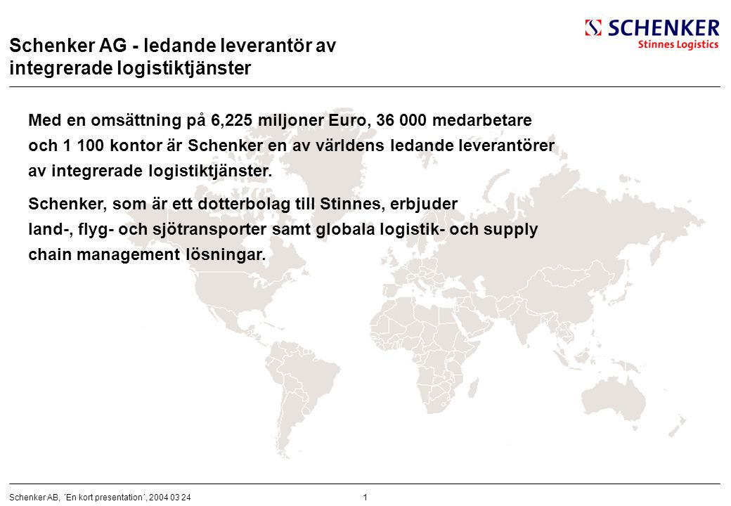 Schenker AG - ledande leverantör av integrerade logistiktjänster