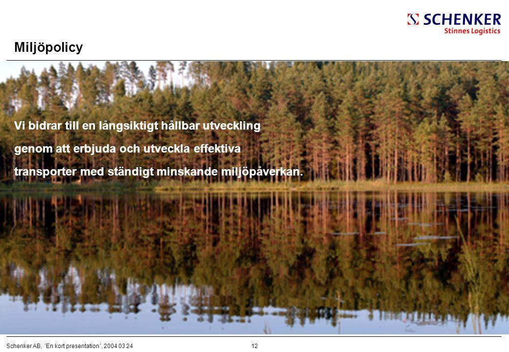 Miljöpolicy Vi bidrar till en långsiktigt hållbar utveckling