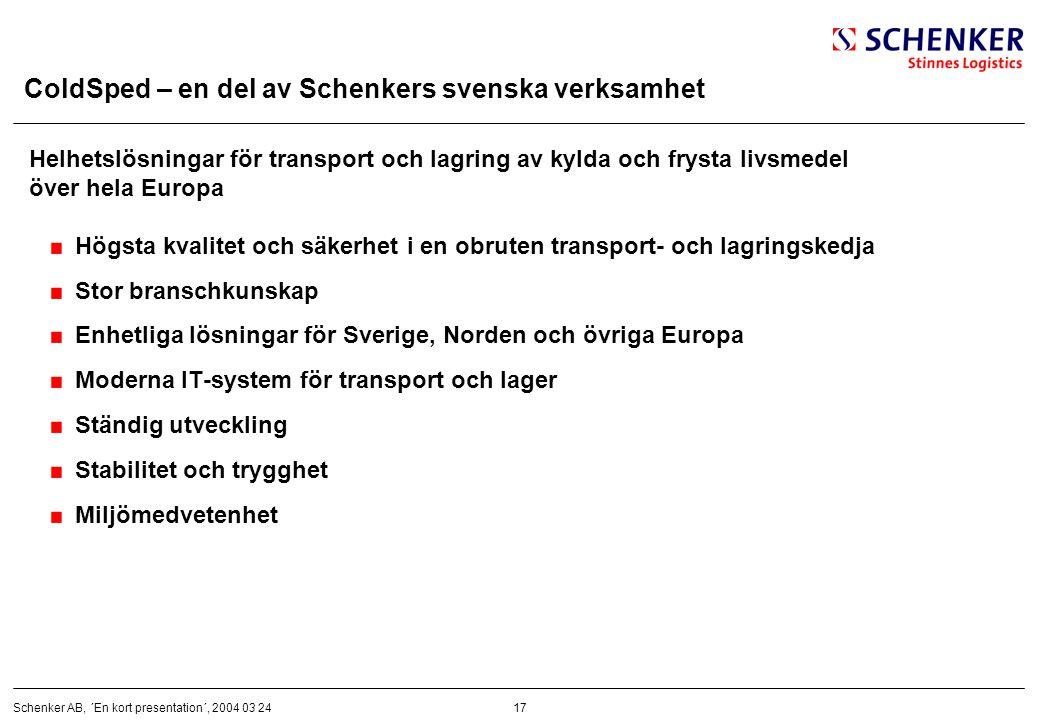 ColdSped – en del av Schenkers svenska verksamhet
