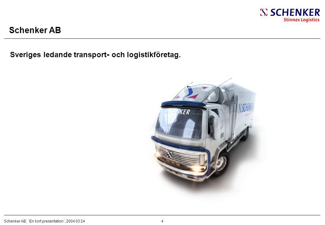 Schenker AB Sveriges ledande transport- och logistikföretag.