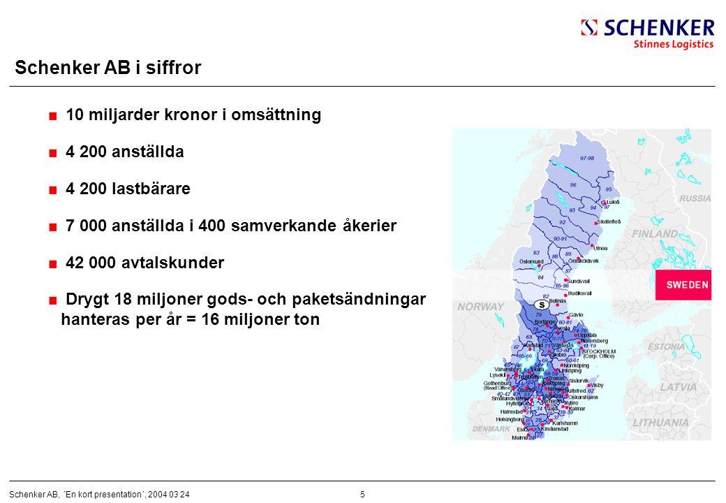 Schenker AB i siffror 10 miljarder kronor i omsättning 4 200 anställda