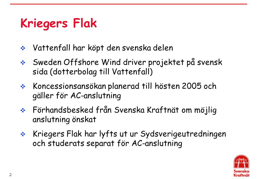 Kriegers Flak Vattenfall har köpt den svenska delen