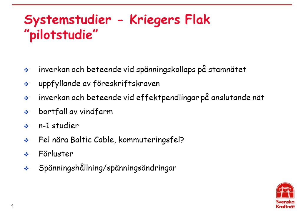 Systemstudier - Kriegers Flak pilotstudie