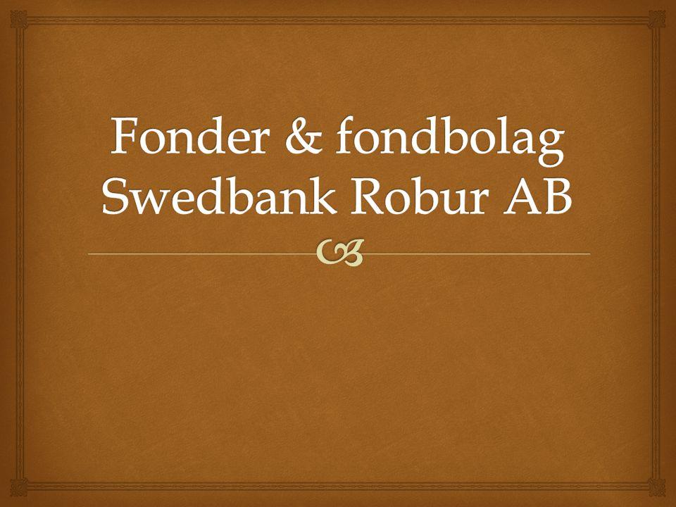 Fonder & fondbolag Swedbank Robur AB