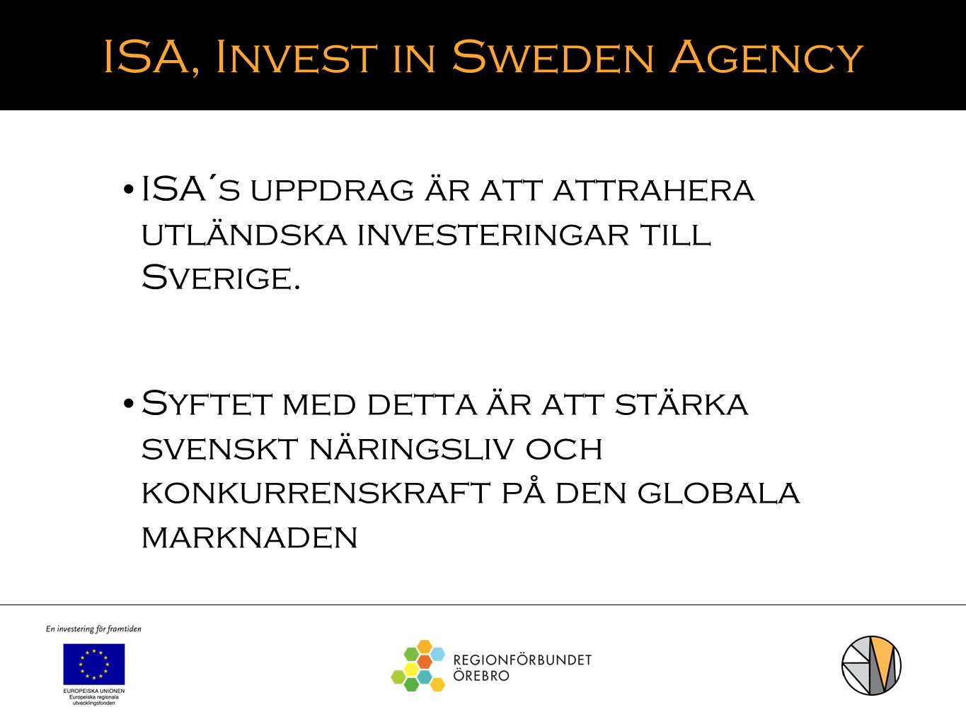 ISA, Invest in Sweden Agency