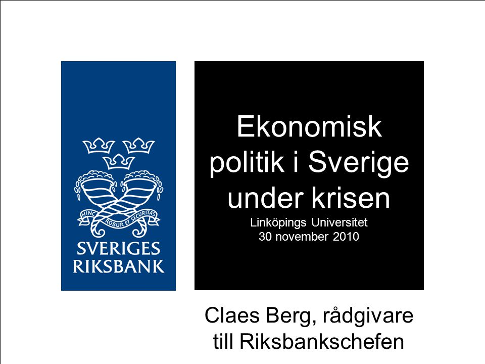 Claes Berg, rådgivare till Riksbankschefen