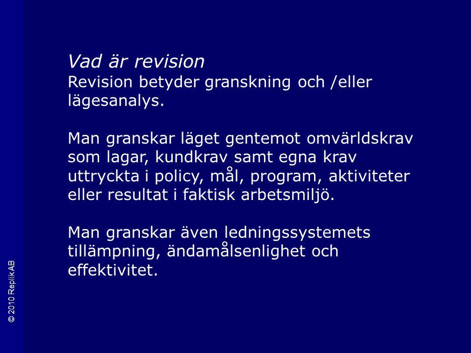 Vad är revision Revision betyder granskning och /eller lägesanalys.