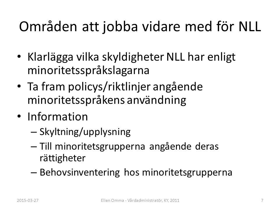Områden att jobba vidare med för NLL