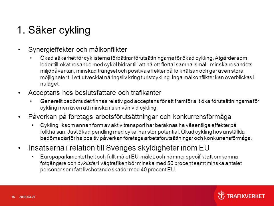 1. Säker cykling Synergieffekter och målkonflikter.